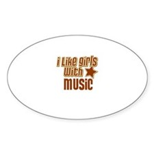 I Like Girls with Music Oval Decal