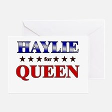 HAYLIE for queen Greeting Card