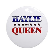 HAYLIE for queen Ornament (Round)