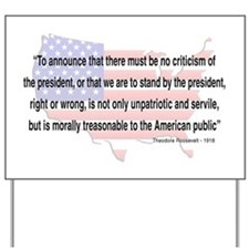 Teddy Roosevelt - 1918 Quote Yard Sign