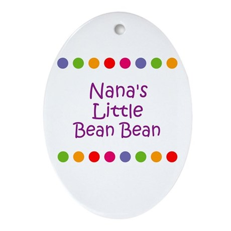 Nana's Little Bean Bean Oval Ornament