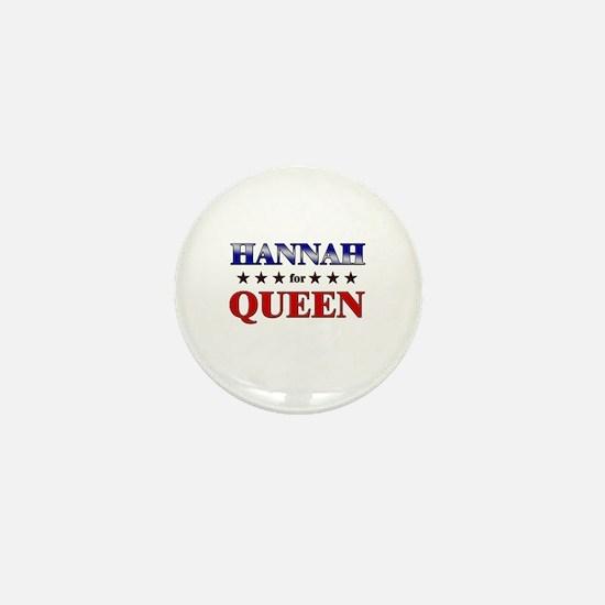 HANNAH for queen Mini Button