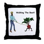 Walking The Beet! Throw Pillow