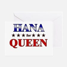 HANA for queen Greeting Card
