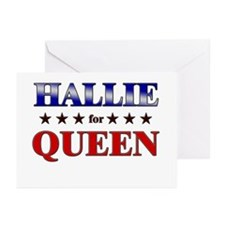 HALLIE for queen Greeting Cards (Pk of 10)