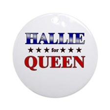 HALLIE for queen Ornament (Round)