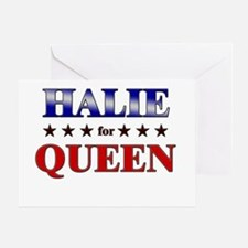 HALIE for queen Greeting Card