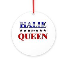 HALIE for queen Ornament (Round)