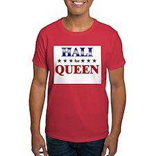HALI for queen T-Shirt