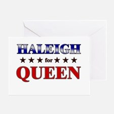 HALEIGH for queen Greeting Card