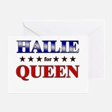 HAILIE for queen Greeting Card