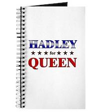 HADLEY for queen Journal