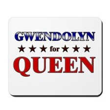 GWENDOLYN for queen Mousepad