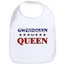 GWENDOLYN for queen Bib