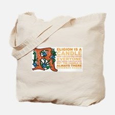 Religion is a Candle Tote Bag