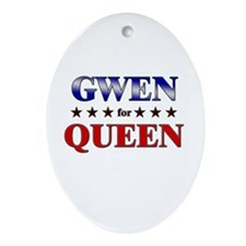 GWEN for queen Oval Ornament