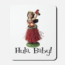 Hula, Baby Mousepad