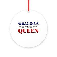 GRACIELA for queen Ornament (Round)