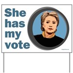 She Has My Vote Yard Sign
