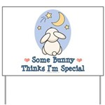 Some Bunny Special Yard Sign