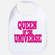 queen of the universe Bib