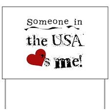 USA Loves Me Yard Sign