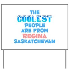 Coolest: Regina, SK Yard Sign