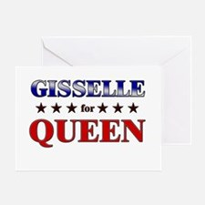 GISSELLE for queen Greeting Card