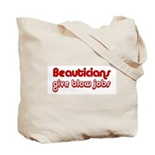 Beauticians Blow Jobs 2 Sided Design Tote Bag