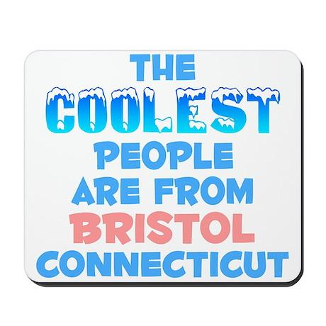 Coolest: Bristol, CT Mousepad