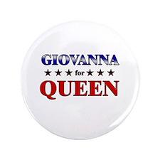 """GIOVANNA for queen 3.5"""" Button"""