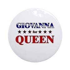 GIOVANNA for queen Ornament (Round)