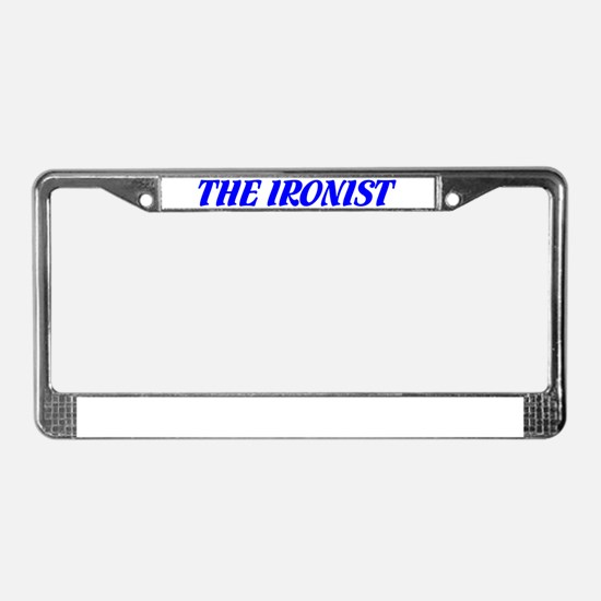 """""""The Ironist"""" License Plate Frame"""