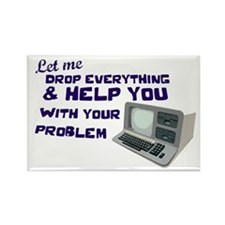 Drop Everything & Help You Rectangle Magnet