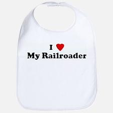 I Love My Railroader Bib