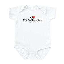 I Love My Railroader Infant Bodysuit