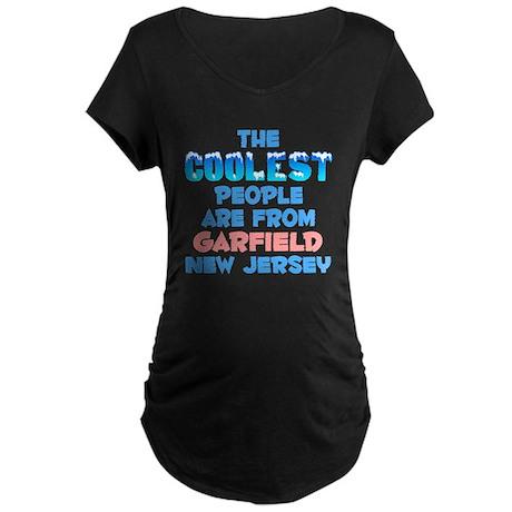 Coolest: Garfield, NJ Maternity Dark T-Shirt
