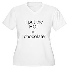 Hot in chocolate T-Shirt