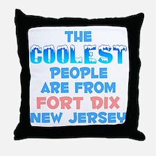 Coolest: Fort Dix, NJ Throw Pillow