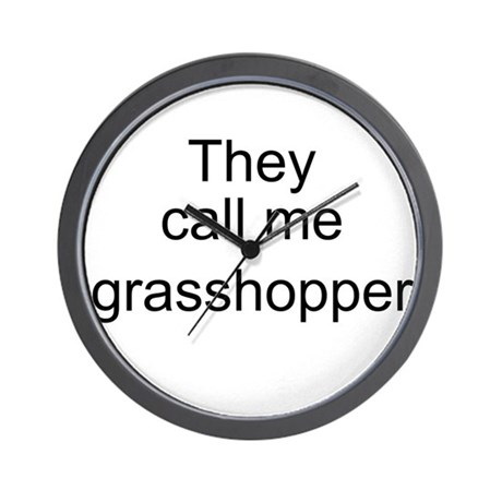 They call me grasshopper Wall Clock