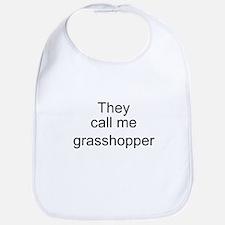 They call me grasshopper Bib