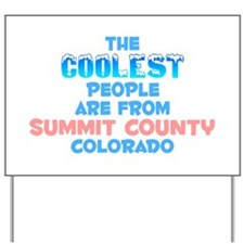 Coolest: Summit County, CO Yard Sign