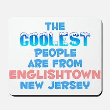 Coolest: Englishtown, NJ Mousepad