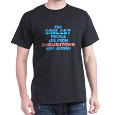 Coolest: Englishtown, NJ T-Shirt