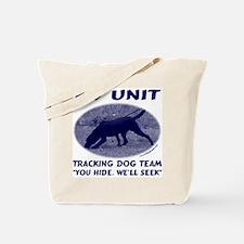 You Hide We'll Seek Tote Bag