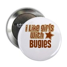 """I Like Girls with Bugles 2.25"""" Button"""