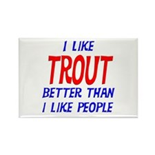 I Like Trout Rectangle Magnet