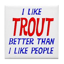 I Like Trout Tile Coaster