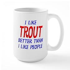 I Like Trout Mug