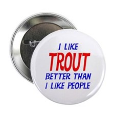 "I Like Trout 2.25"" Button"